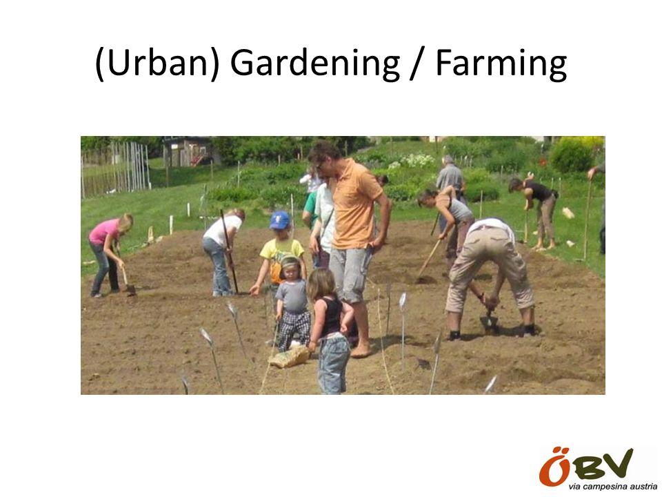 (Urban) Gardening / Farming