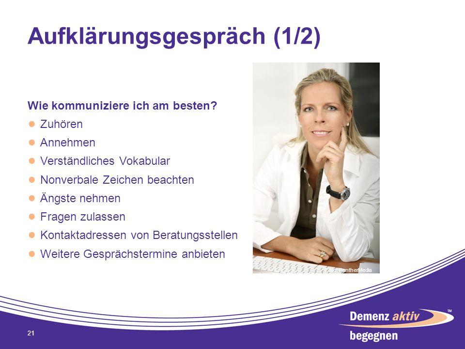 Aufklärungsgespräch (1/2) Wie kommuniziere ich am besten? Zuhören Annehmen Verständliches Vokabular Nonverbale Zeichen beachten Ängste nehmen Fragen z