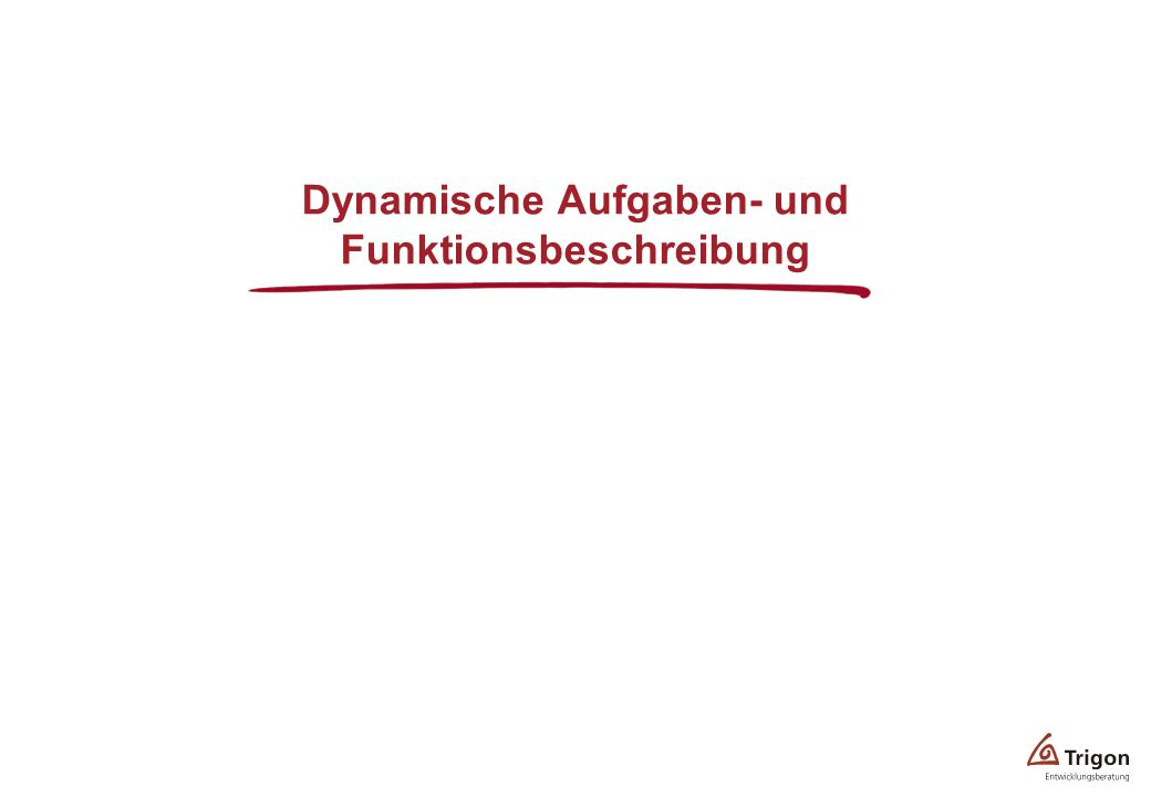 Dynamische Aufgaben- und Funktionsbeschreibung