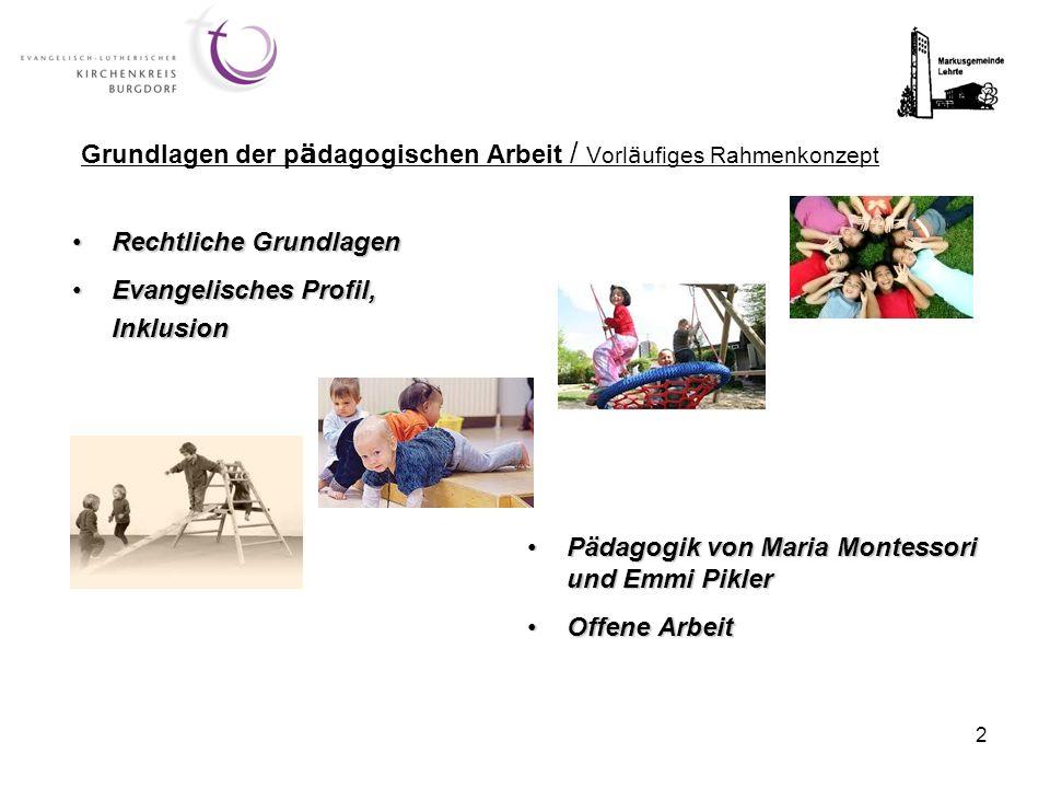 2 Pädagogik von Maria Montessori und Emmi PiklerPädagogik von Maria Montessori und Emmi Pikler Offene ArbeitOffene Arbeit Grundlagen der p ä dagogisch