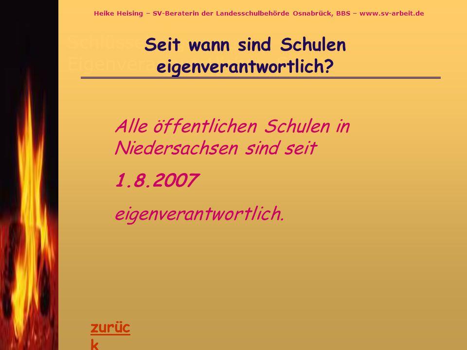 Schlüsselfragen zur Eigenverantwortlichen Schule Seit wann sind Schulen eigenverantwortlich? Alle öffentlichen Schulen in Niedersachsen sind seit 1.8.