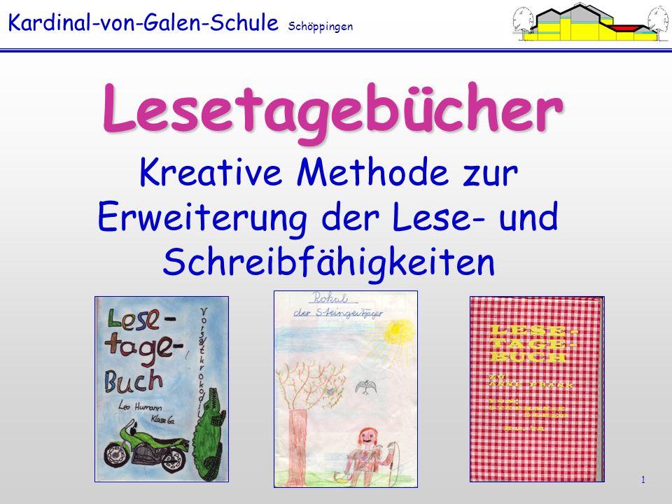 Kardinal-von-Galen-Schule Schöppingen 1 Lesetagebücher Kreative Methode zur Erweiterung der Lese- und Schreibfähigkeiten