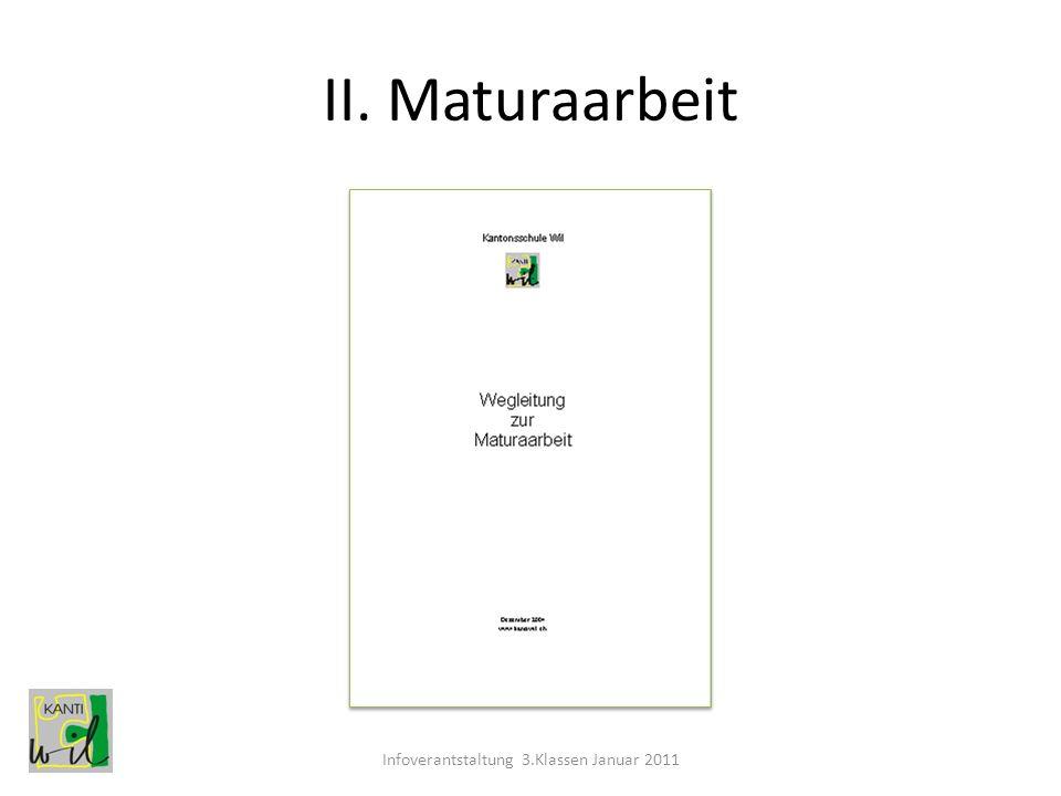 II. Maturaarbeit Infoverantstaltung 3.Klassen Januar 2011
