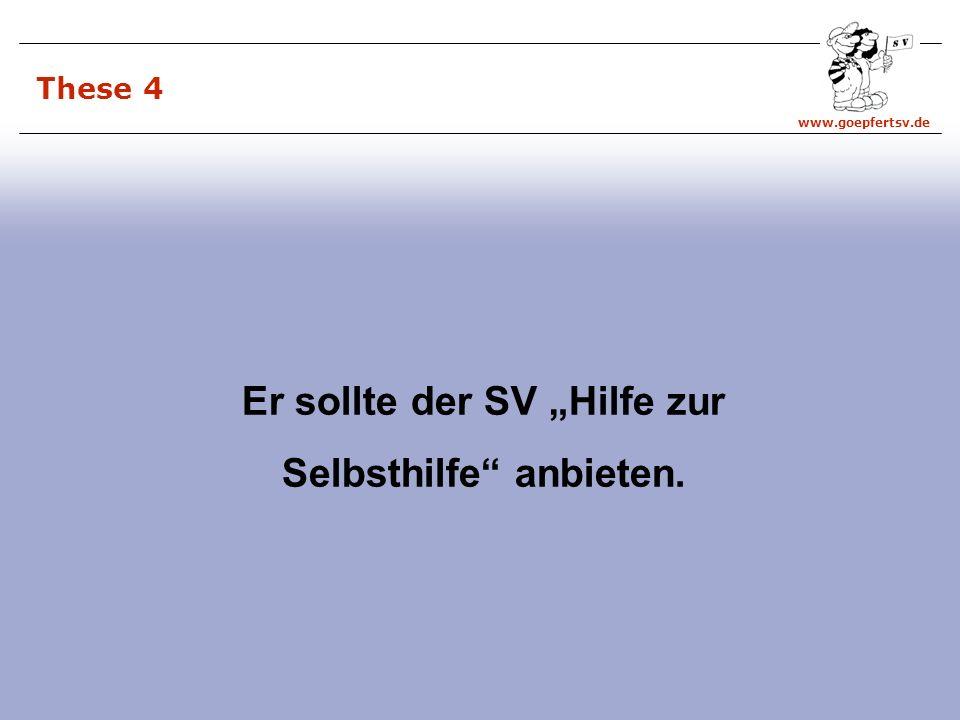 www.goepfertsv.de These 4 Er sollte der SV Hilfe zur Selbsthilfe anbieten.