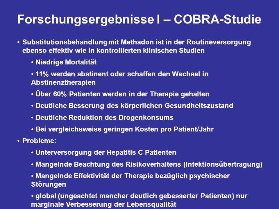 Forschungsergebnisse I – COBRA-Studie Substitutionsbehandlung mit Methadon ist in der Routineversorgung ebenso effektiv wie in kontrollierten klinisch