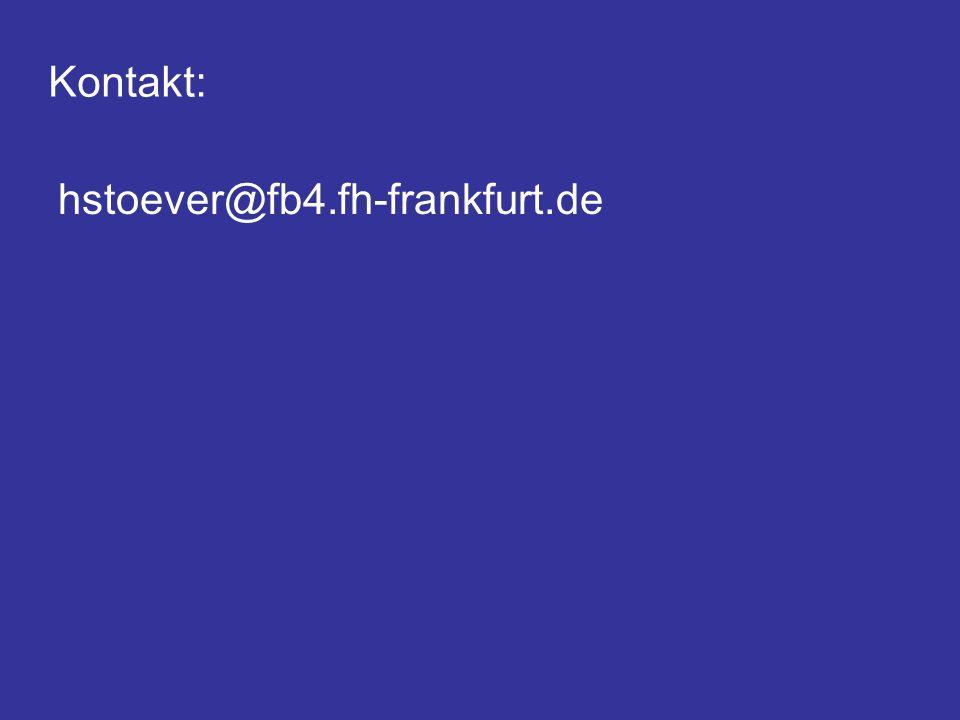 Kontakt: hstoever@fb4.fh-frankfurt.de