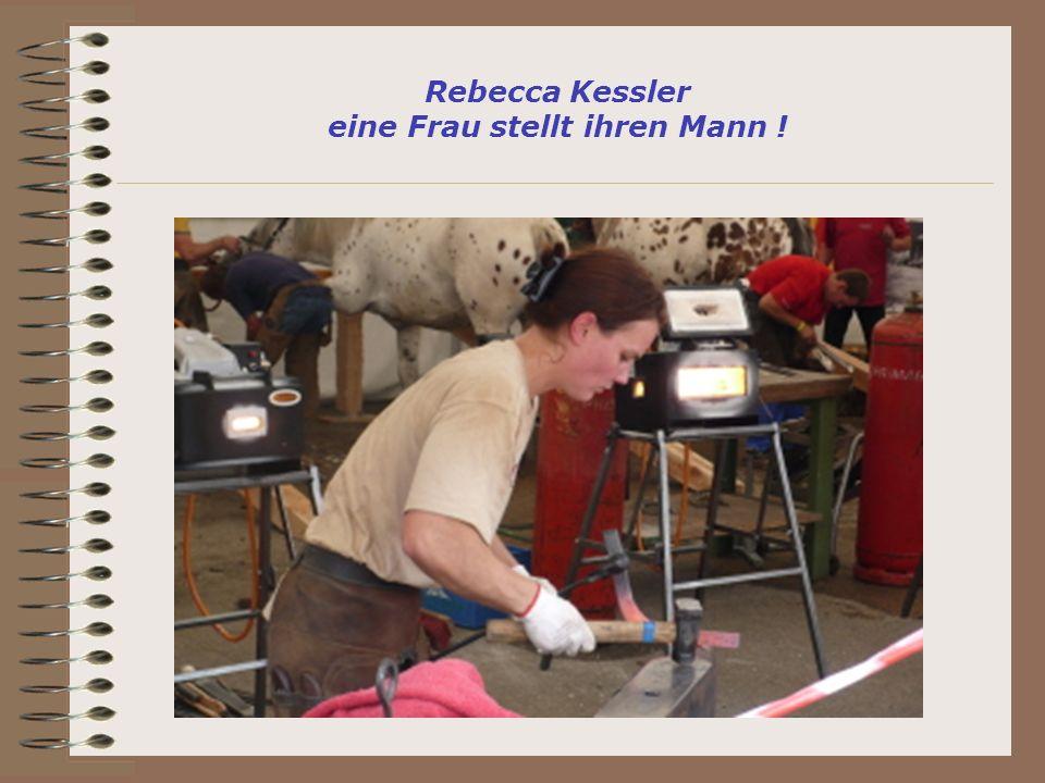 Rebecca Kessler eine Frau stellt ihren Mann !