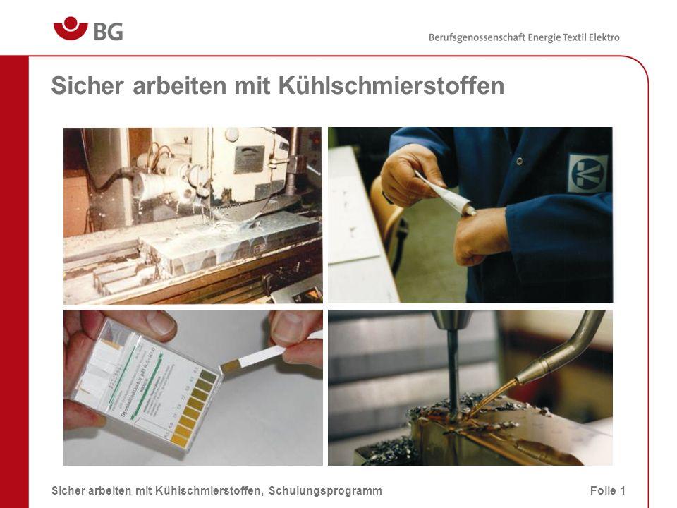 KSS-Einsatz beim Fräsen 08.03.2014Sicher arbeiten mit Kühlschmierstoffen, SchulungsprogrammFolie 2