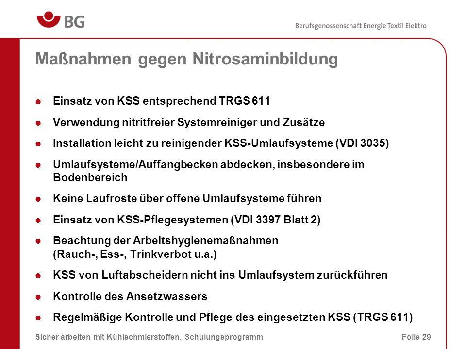Geschlossenes KSS-Umlaufsystem 08.03.2014Sicher arbeiten mit Kühlschmierstoffen, SchulungsprogrammFolie 30