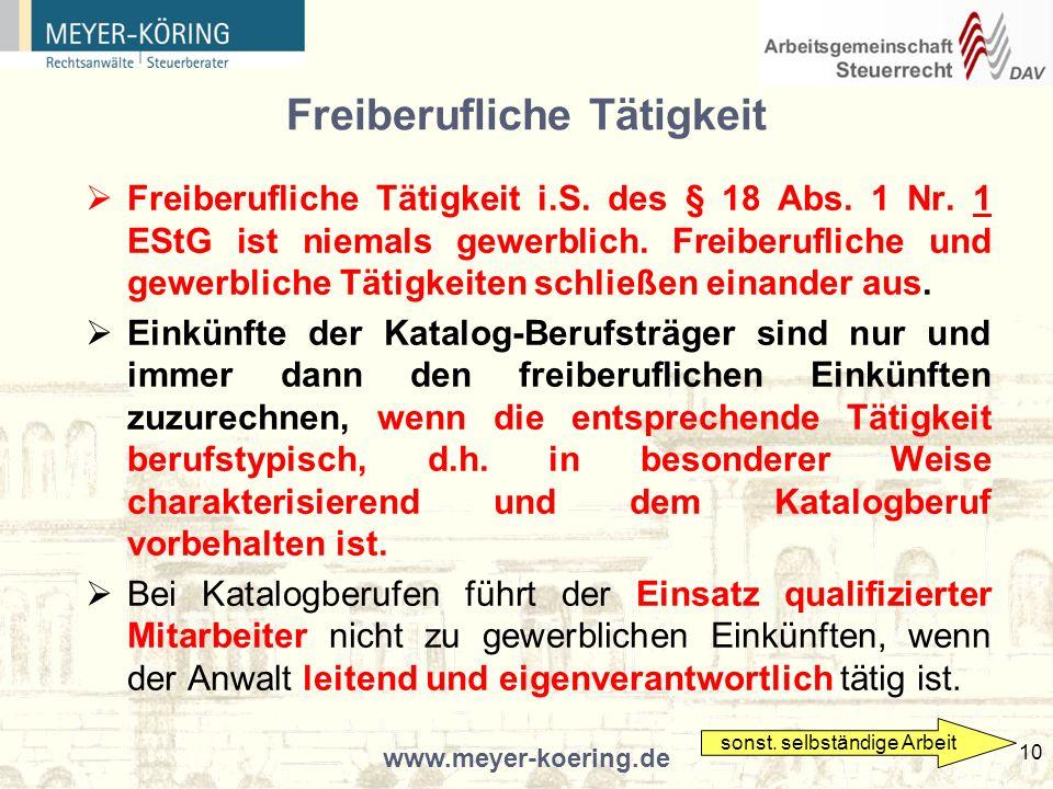 www.meyer-koering.de 10 Freiberufliche Tätigkeit Freiberufliche Tätigkeit i.S.