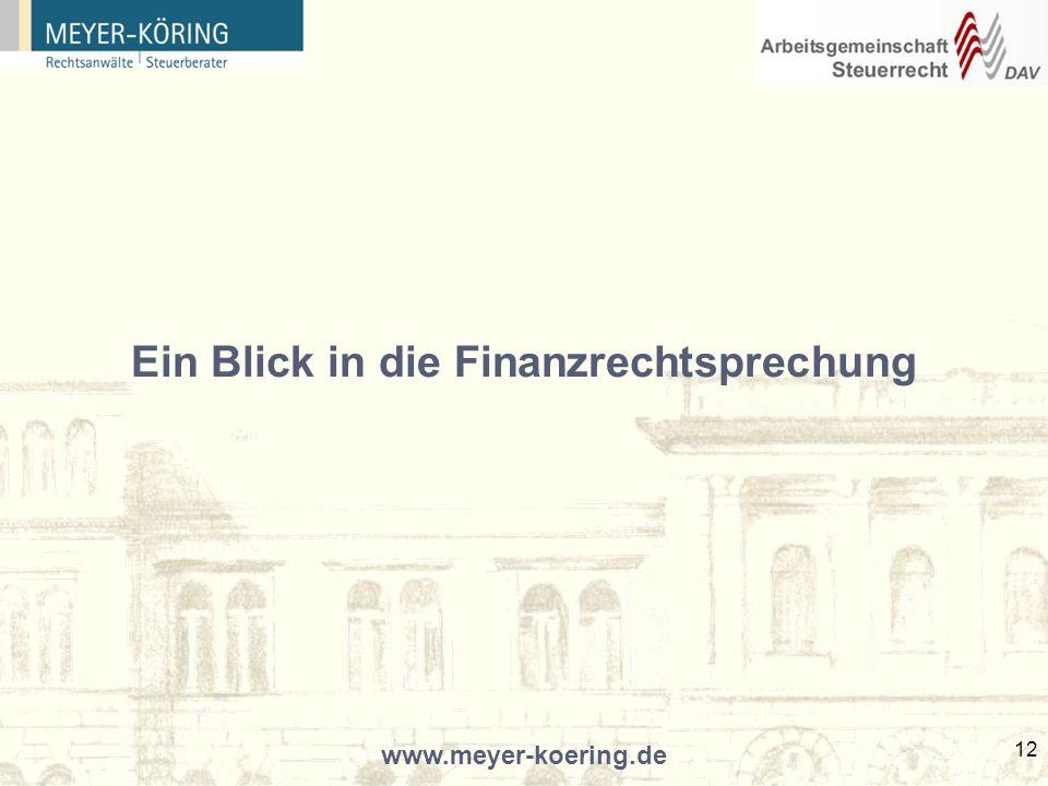 www.meyer-koering.de 12 Ein Blick in die Finanzrechtsprechung