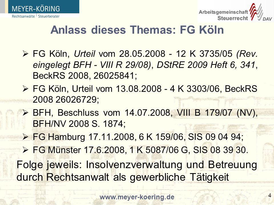 www.meyer-koering.de 25 Ein Blick in die Finanzrechtsprechung FG Rheinland-Pfalz 21.6.2007 - Fortsetzung Außerhalb des durch die höchstpersönliche Wahrnehmung der benannten und unbenannten Pflichten zu bestimmenden Kernbereichs der Tätigkeit des Insolvenzverwalters ist der Insolvenzverwalter berechtigt, aber gegebenenfalls auch verpflichtet, über Hilfspersonen im technisch-mechanischen Bereich hinaus geeignete qualifizierte Dritte zur Wahrnehmung von Aufgaben der Vertretung oder Beratung der Masse zu mandatieren oder entsprechende Mandate an eigene qualifizierte Mitarbeiter zu erteilen.