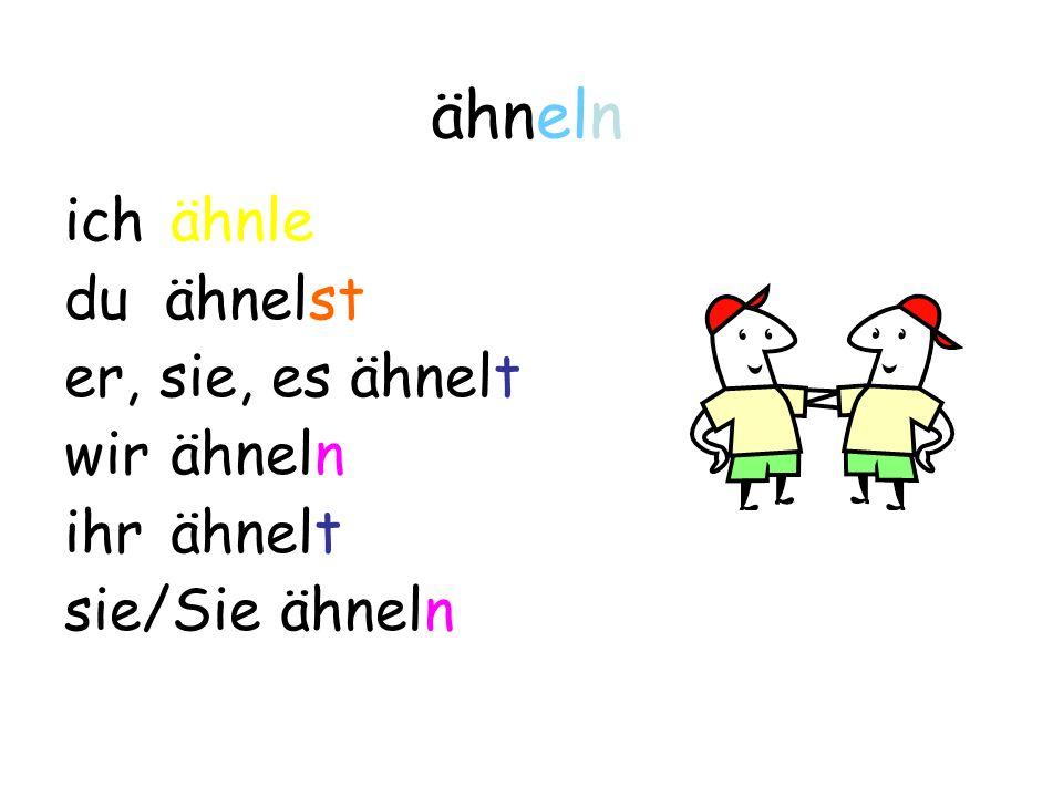 Und jetzt konjugieren Sie die folgenden Verben im Präsens: ähneln bügeln handeln