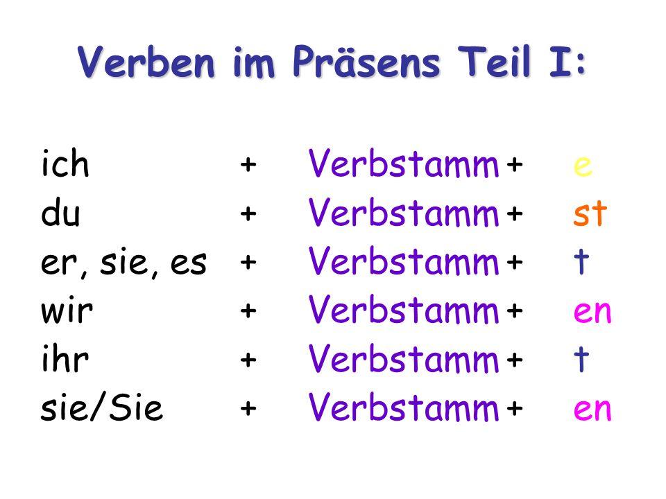 O verbo sein (ser/estar) e haben (ter) são irregulares em sua conjugação