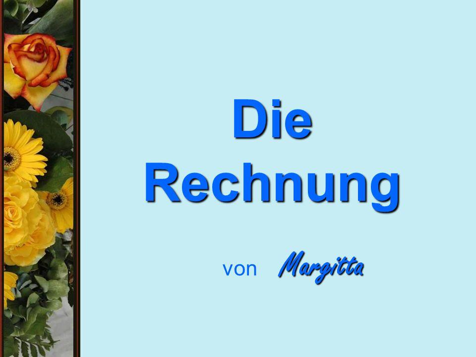 Die Rechnung Margitta von Margitta