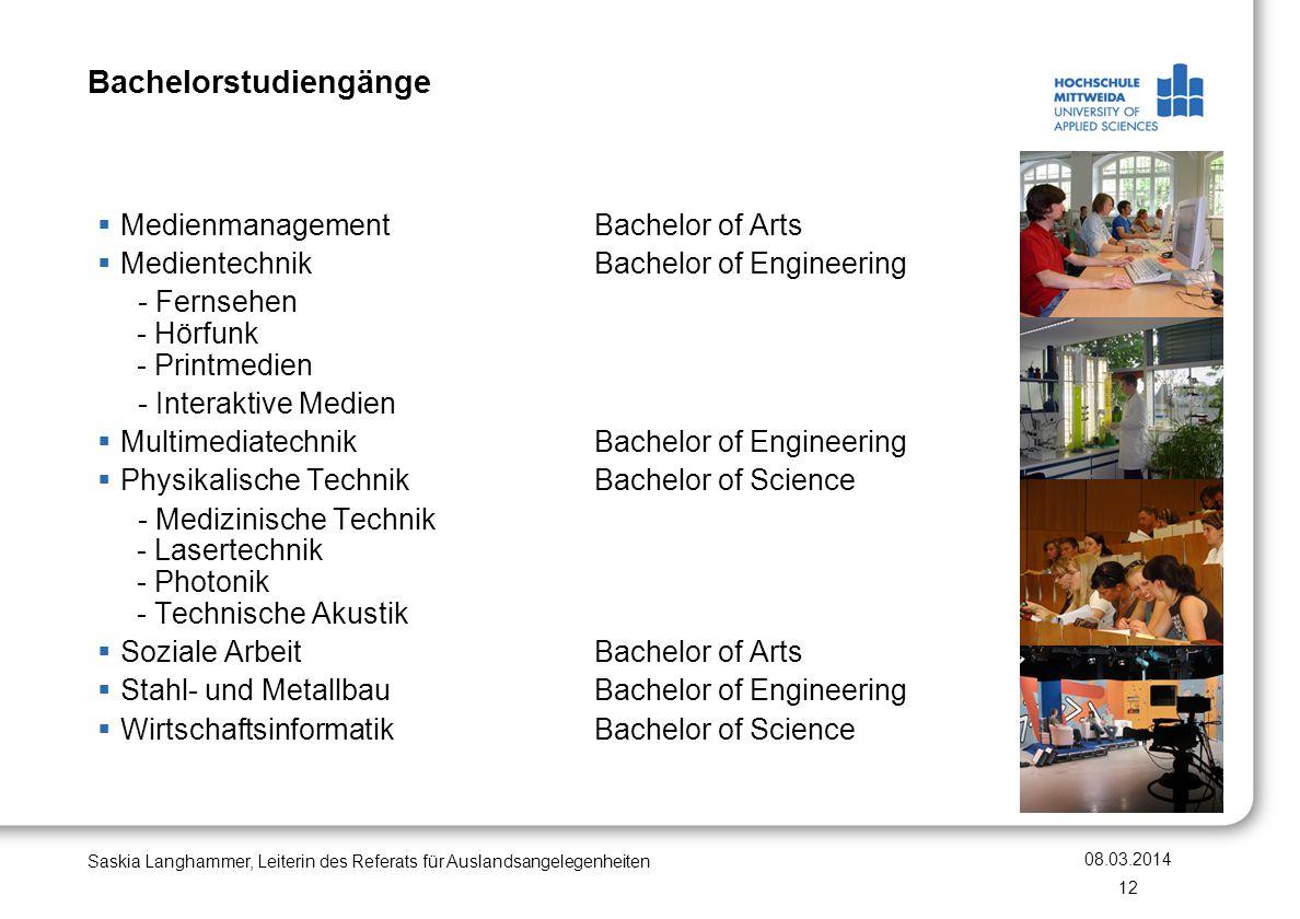Bachelorstudiengänge Medienmanagement Bachelor of Arts Medientechnik Bachelor of Engineering - Fernsehen - Hörfunk - Printmedien - Interaktive Medien
