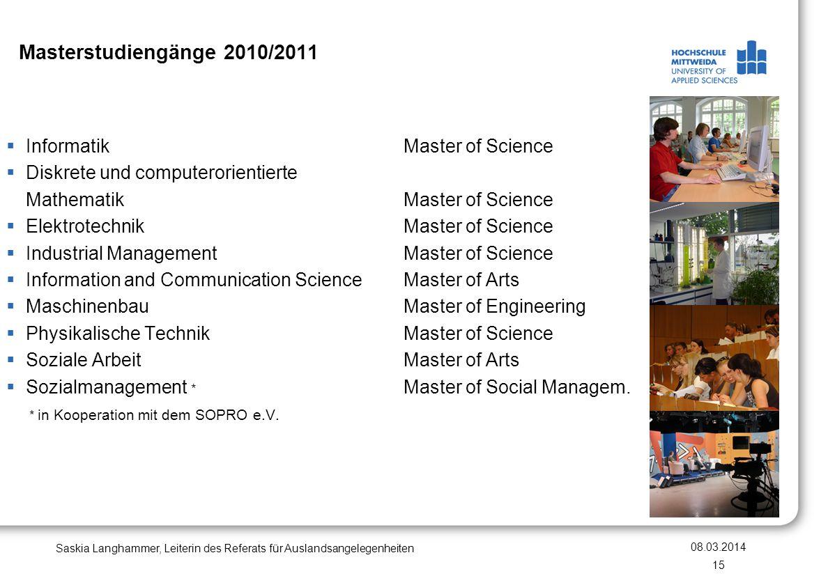 Masterstudiengänge 2010/2011 InformatikMaster of Science Diskrete und computerorientierte MathematikMaster of Science ElektrotechnikMaster of Science