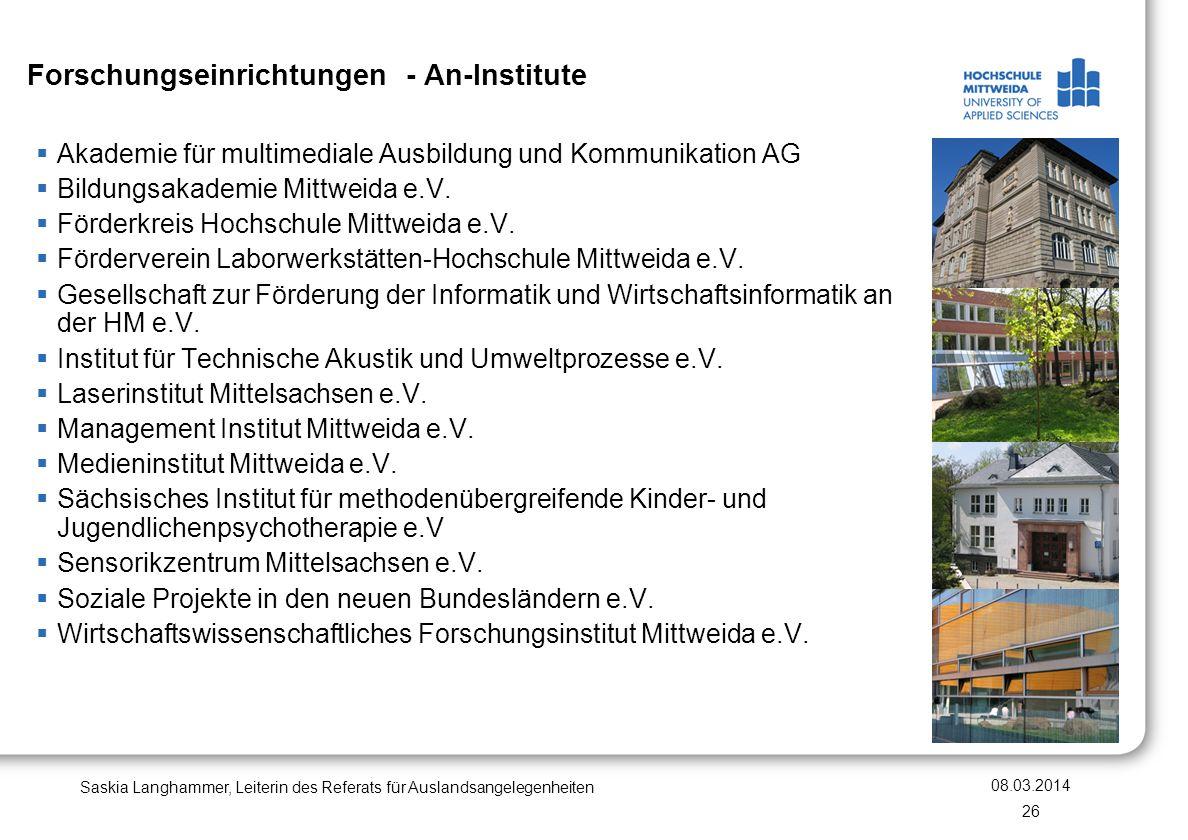 Forschungseinrichtungen - An-Institute Akademie für multimediale Ausbildung und Kommunikation AG Bildungsakademie Mittweida e.V. Förderkreis Hochschul