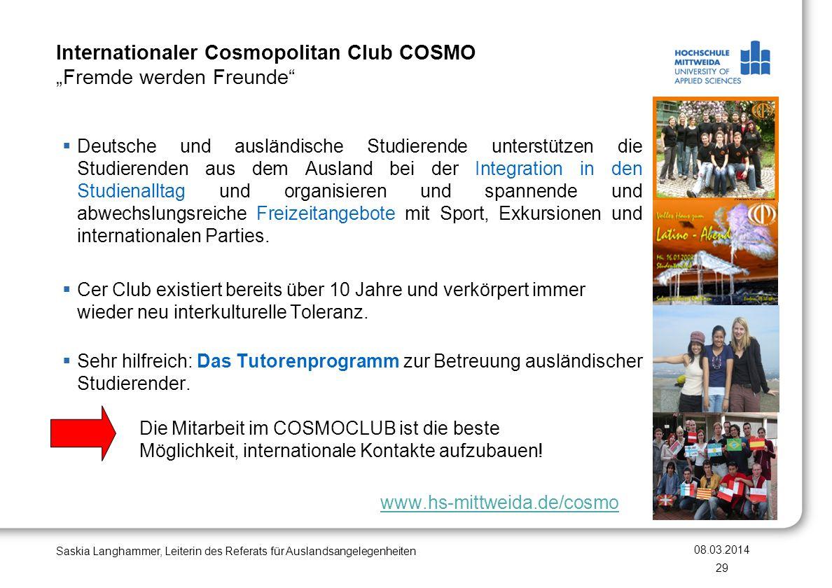 Internationaler Cosmopolitan Club COSMO Fremde werden Freunde Saskia Langhammer, Leiterin des Referats für Auslandsangelegenheiten Deutsche und auslän