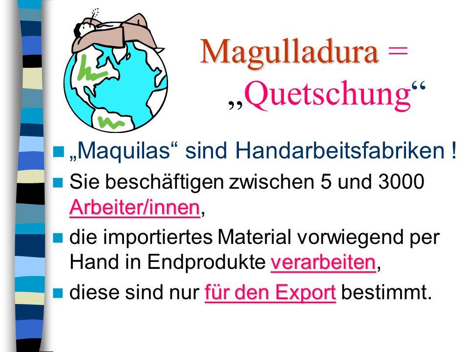 Maquiladoras Durchlauferhitzer für weltweit rechtsfreie Warenfabrikation