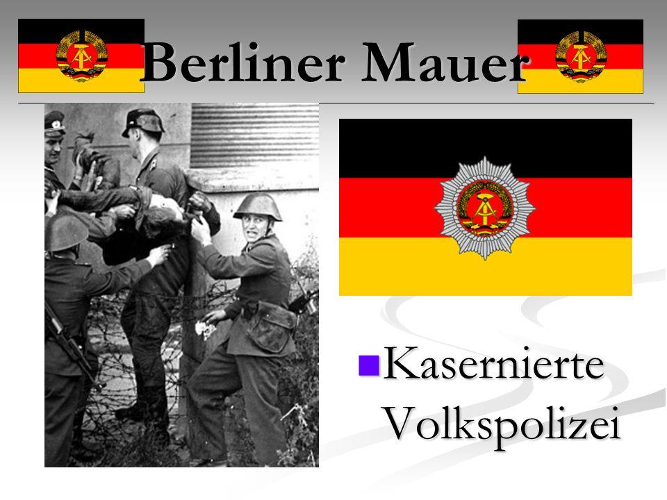 Berliner Mauer Kasernierte Volkspolizei