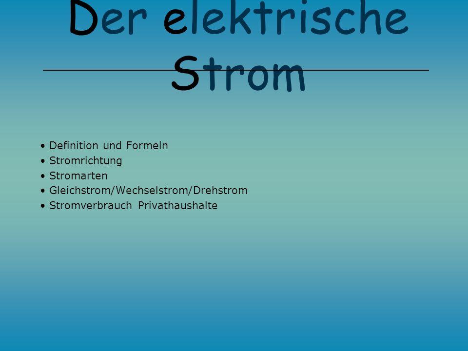 Der Stromkreis Der elektrische Strom Florian Schmidt Der elektrische Wiederstand Oliver Leidi Leistung und Arbeit als elektrische Größen Michael Menze