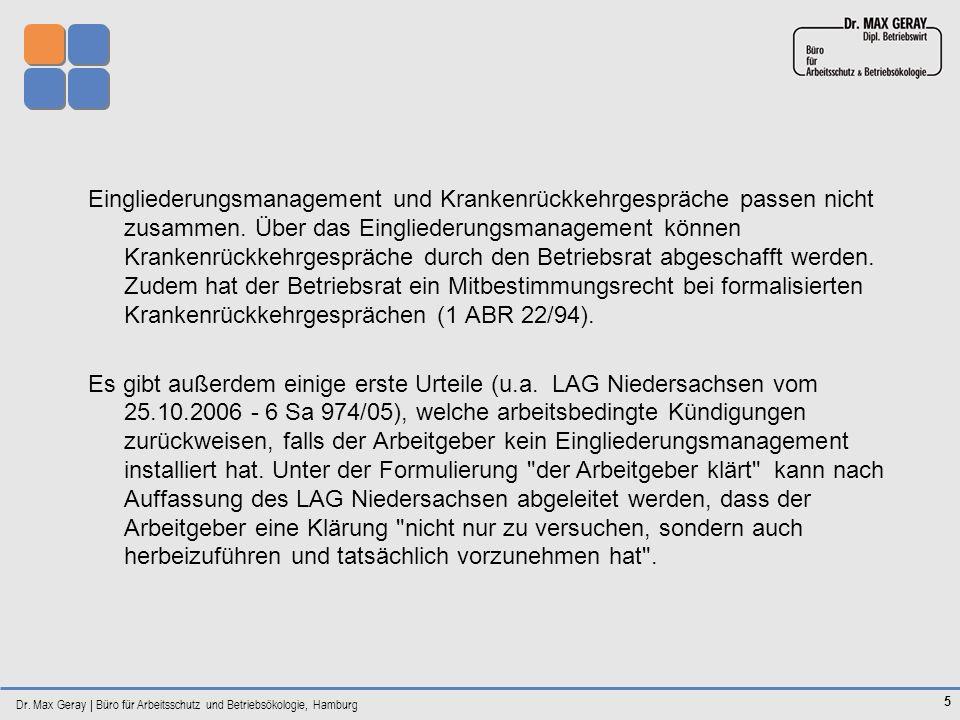 Dr. Max Geray | Büro für Arbeitsschutz und Betriebsökologie, Hamburg 5 Eingliederungsmanagement und Krankenrückkehrgespräche passen nicht zusammen. Üb