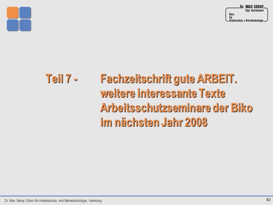Dr. Max Geray | Büro für Arbeitsschutz und Betriebsökologie, Hamburg 63 Teil 7 - Fachzeitschrift gute ARBEIT. weitere interessante Texte Arbeitsschutz