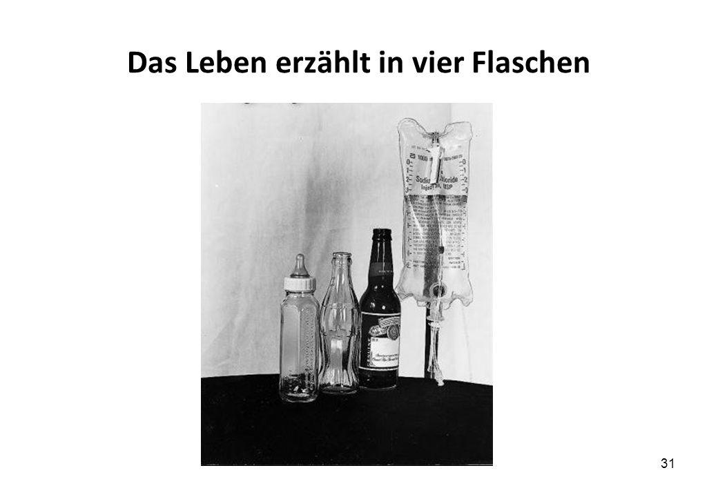 Das Leben erzählt in vier Flaschen 31