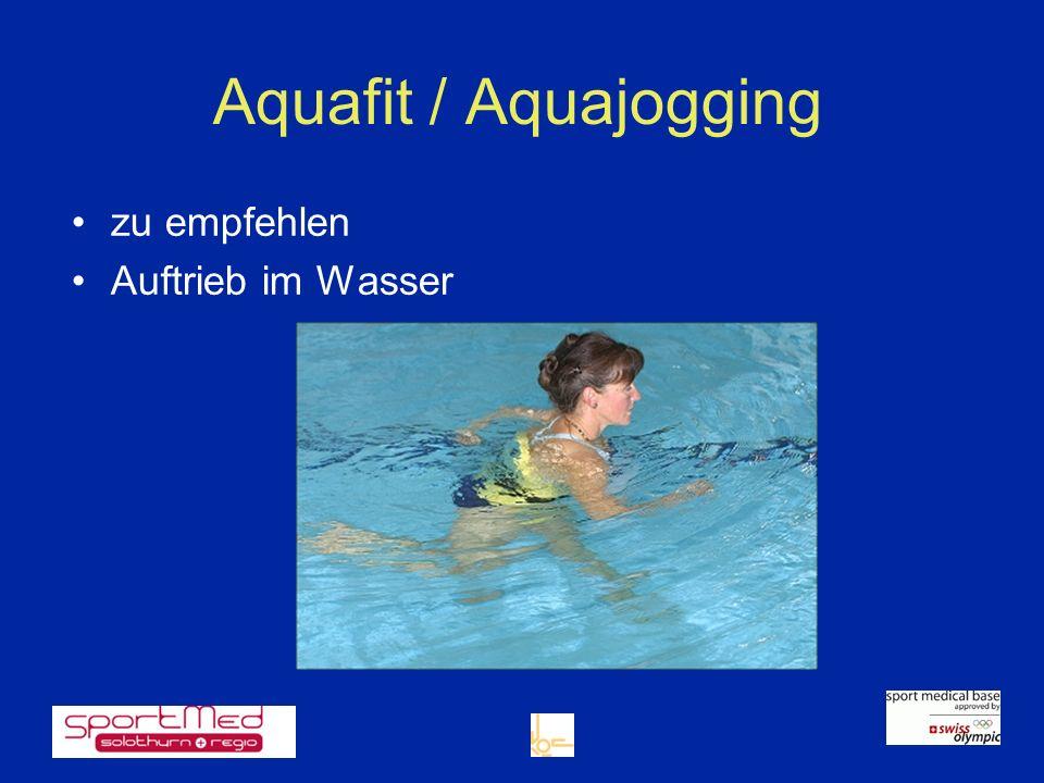 Aquafit / Aquajogging zu empfehlen Auftrieb im Wasser