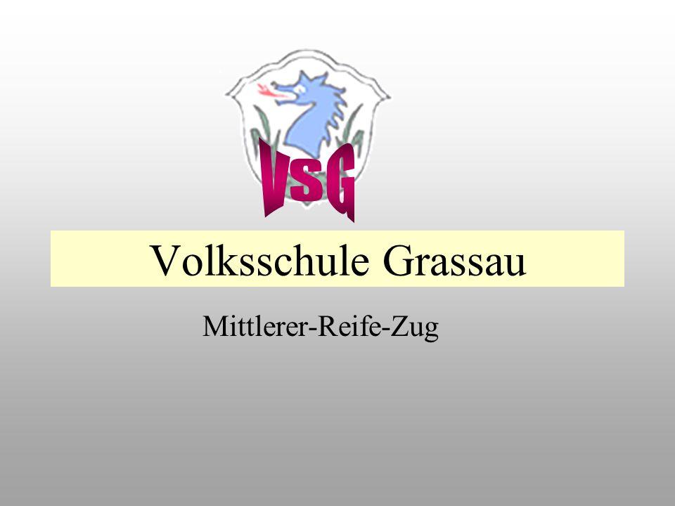 Volksschule Grassau Mittlerer-Reife-Zug