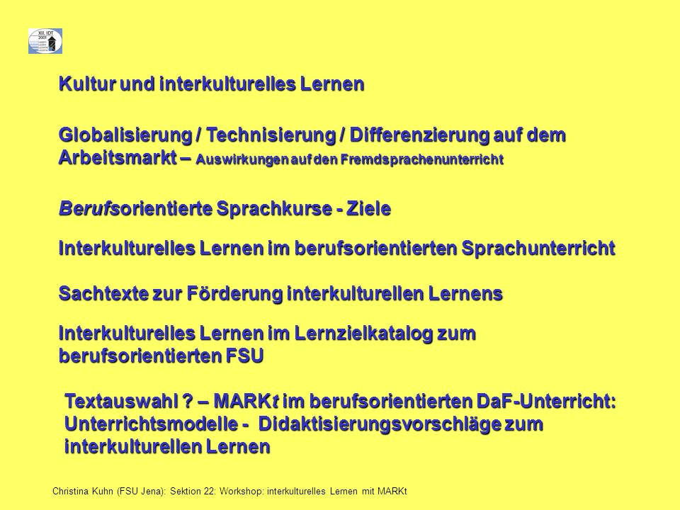 Christina Kuhn (FSU Jena): Sektion 22: Workshop: interkulturelles Lernen mit MARKt