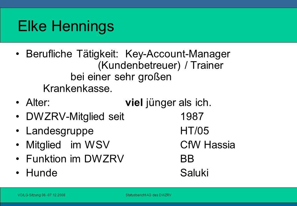 VO/LG-Sitzung 06.-07.12.2008Statusbericht AG des DWZRV Andrea Philipp Berufliche Tätigkeit:Selbstständig, als IT-Dienstleister Alter:37 DWZRV-Mitglied seit1988 LandesgruppeSB/12 HundeGreyhound / Whippet