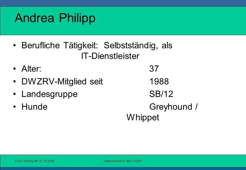 VO/LG-Sitzung 06.-07.12.2008Statusbericht AG des DWZRV Software-Module/-Programme Weiteres Vorgehen: direkter Kontakt der AG-Mitglieder/EDV mit dem Vorstand, der Geschäftsstelle, ggf.
