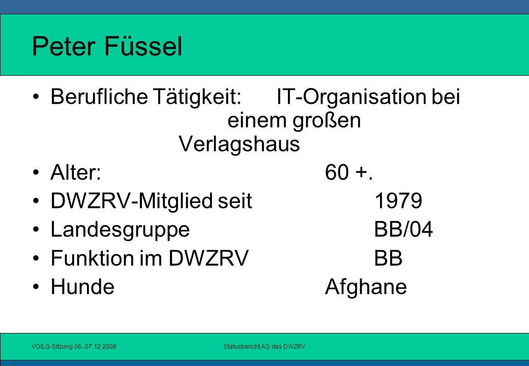VO/LG-Sitzung 06.-07.12.2008Statusbericht AG des DWZRV Gerd Kleber Berufliche Tätigkeit:Unternehmer im Druckerei- Gewerbe Alter:60 +.