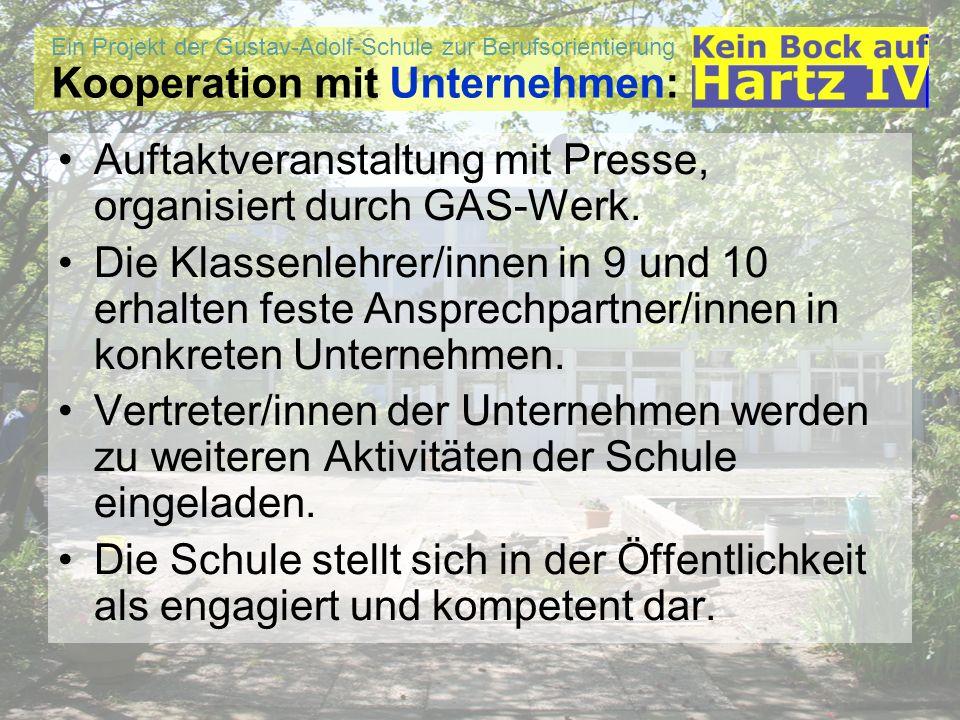 Ein Projekt der Gustav-Adolf-Schule zur Berufsorientierung Kooperation mit Unternehmen: Auftaktveranstaltung mit Presse, organisiert durch GAS-Werk. D