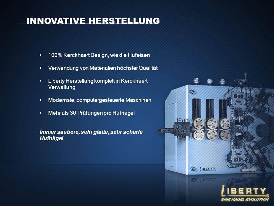 100% Kerckhaert Design, wie die Hufeisen Verwendung von Materialien höchster Qualität Liberty Herstellung komplett in Kerckhaert Verwaltung Modernste,