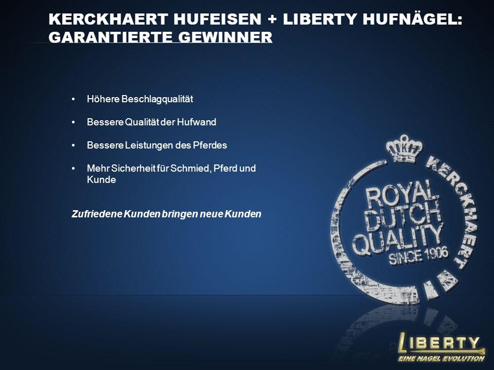 Höhere Beschlagqualität Bessere Qualität der Hufwand Bessere Leistungen des Pferdes Mehr Sicherheit für Schmied, Pferd und Kunde Zufriedene Kunden bri