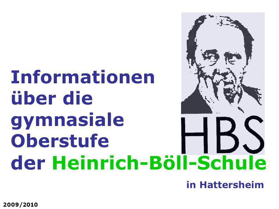 Informationen über die gymnasiale Oberstufe der Heinrich-Böll-Schule in Hattersheim 2009/2010
