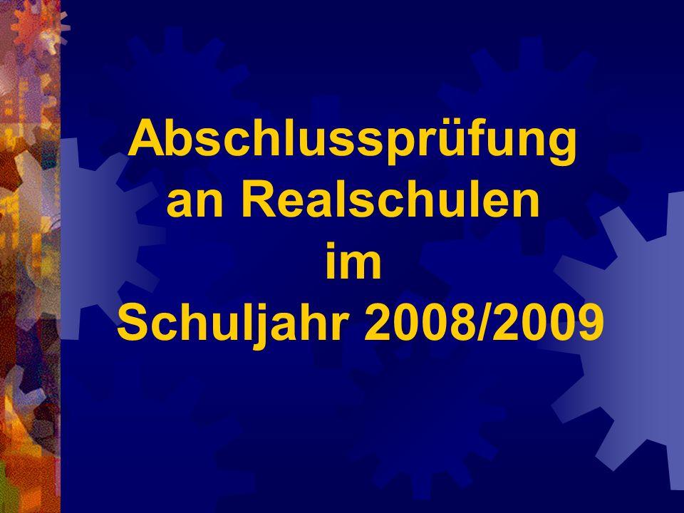 Abschlussprüfung an Realschulen im Schuljahr 2008/2009
