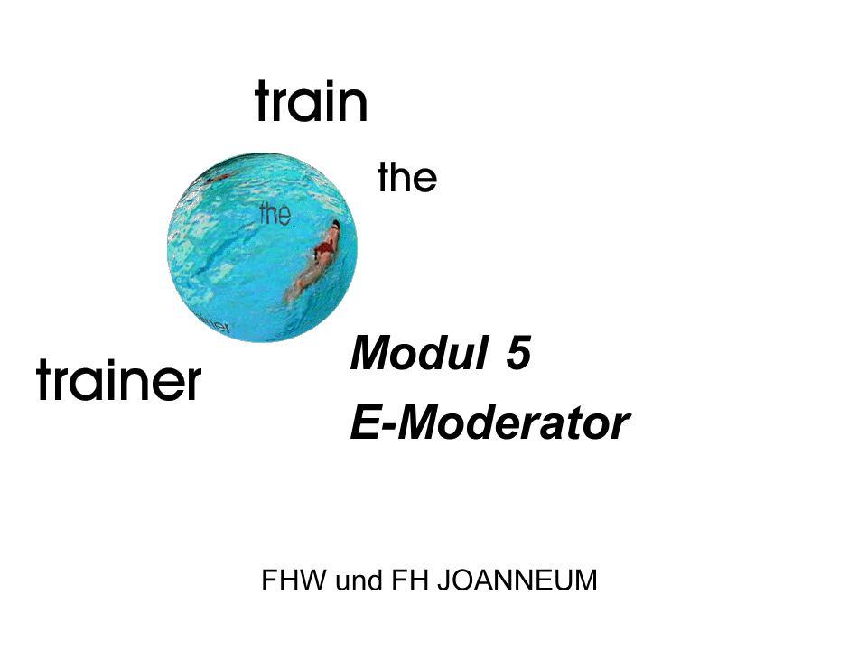 Modul 5 E-Moderator FHW und FH JOANNEUM