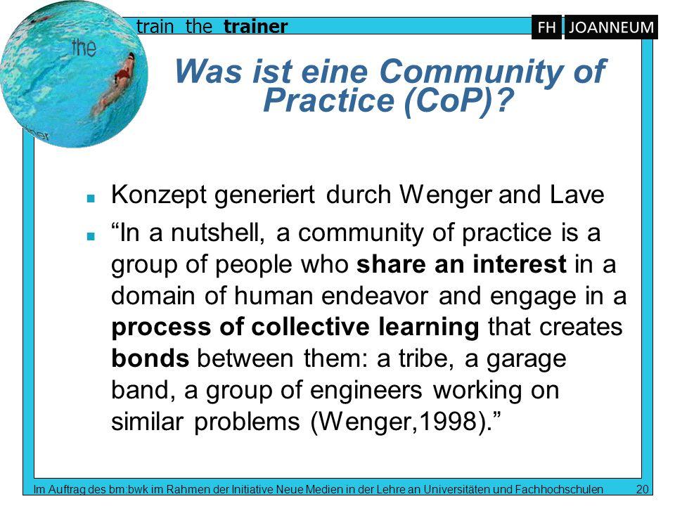 train the trainer Im Auftrag des bm:bwk im Rahmen der Initiative Neue Medien in der Lehre an Universitäten und Fachhochschulen 20 Was ist eine Communi