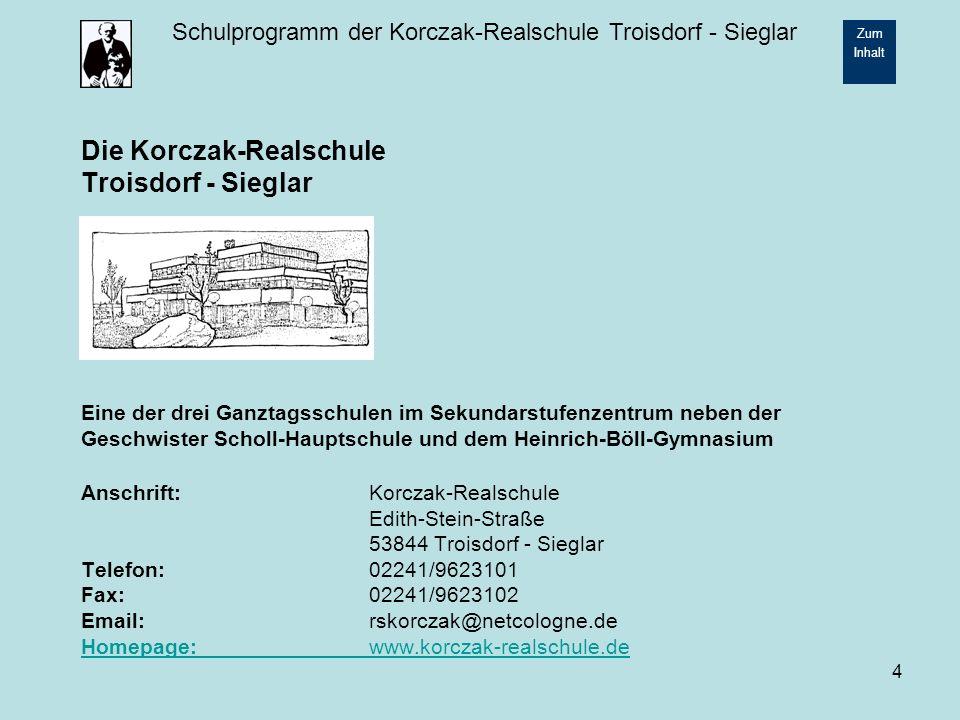 Schulprogramm der Korczak-Realschule Troisdorf - Sieglar Zum Inhalt 15 2.2.5 Die Sporthelfer Die Korczak - Realschule hat ein Sporthelfer-Projekt aufgebaut, in dessen Rahmen Schülerinnen und Schüler ab der Klasse 8 Sportarbeitsgemeinschaften leiten.