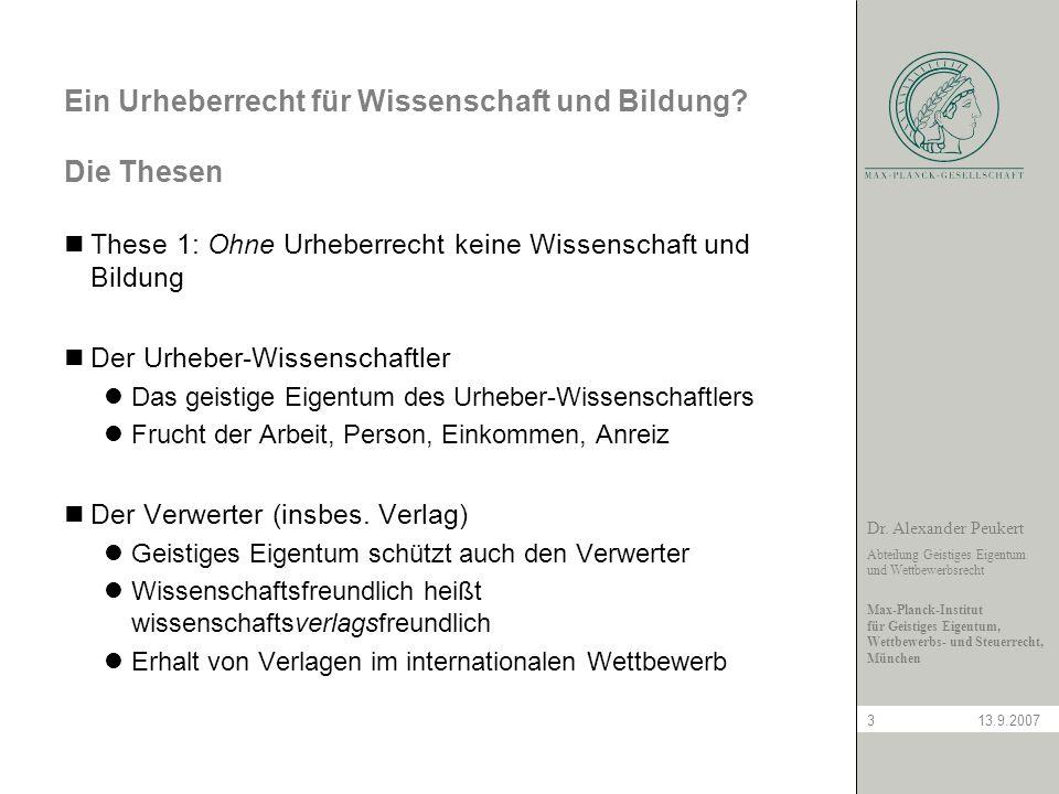 Dr. Alexander Peukert Abteilung Geistiges Eigentum und Wettbewerbsrecht Max-Planck-Institut für Geistiges Eigentum, Wettbewerbs- und Steuerrecht, Münc