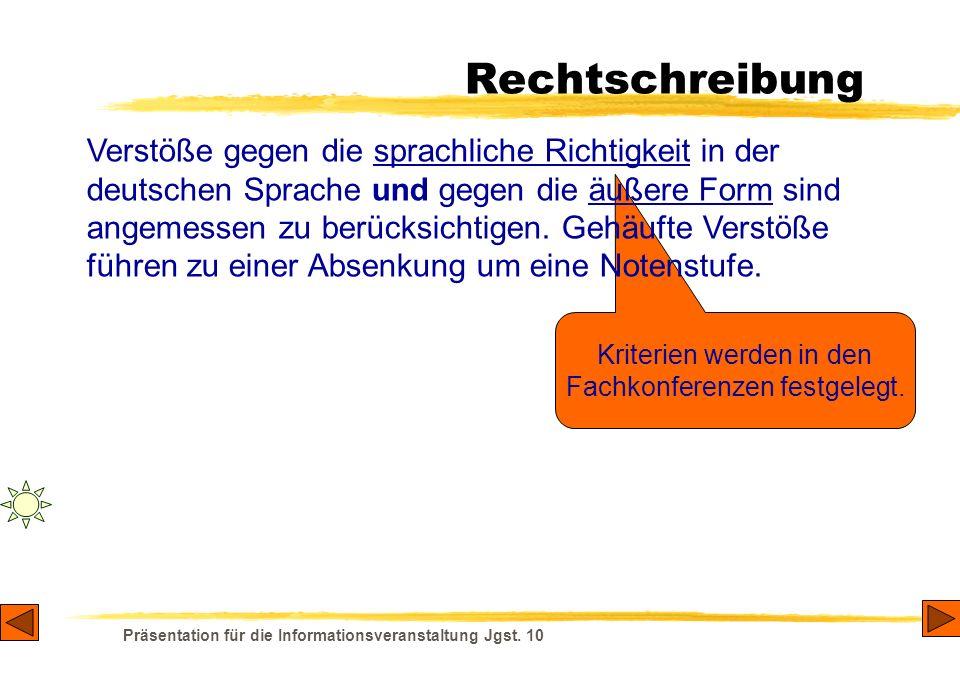 Präsentation für die Informationsveranstaltung Jgst. 10 Leistungsnachweise 11