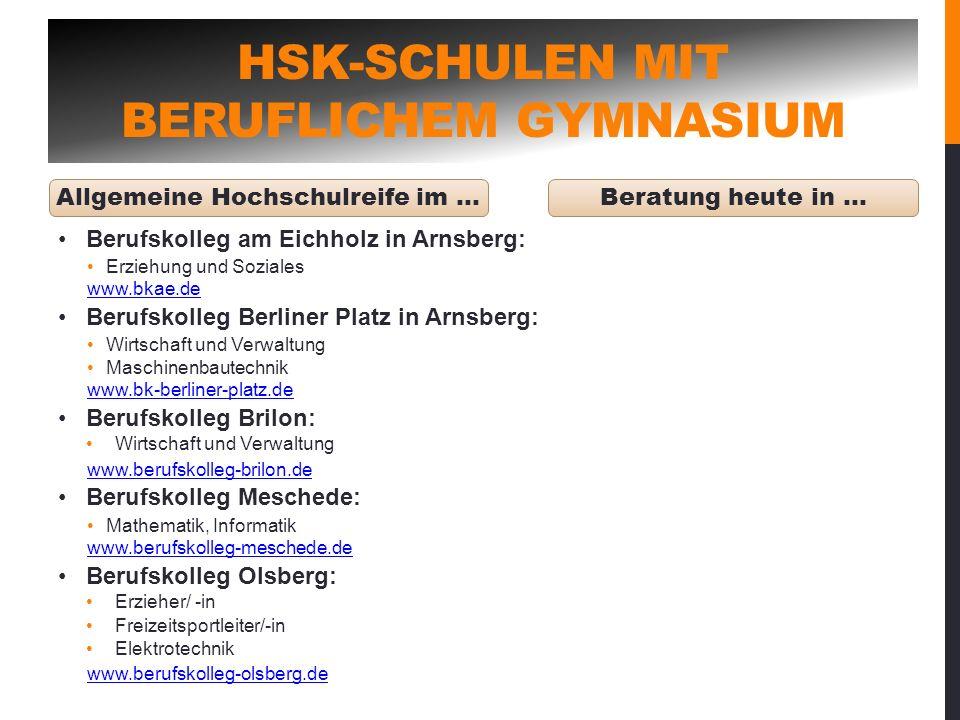 Allgemeine Hochschulreife im … HSK-SCHULEN MIT BERUFLICHEM GYMNASIUM Berufskolleg am Eichholz in Arnsberg: Erziehung und Soziales www.bkae.de Berufsko