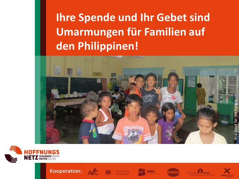 Kooperation: Ihre Spende und Ihr Gebet sind Umarmungen für Familien auf den Philippinen.