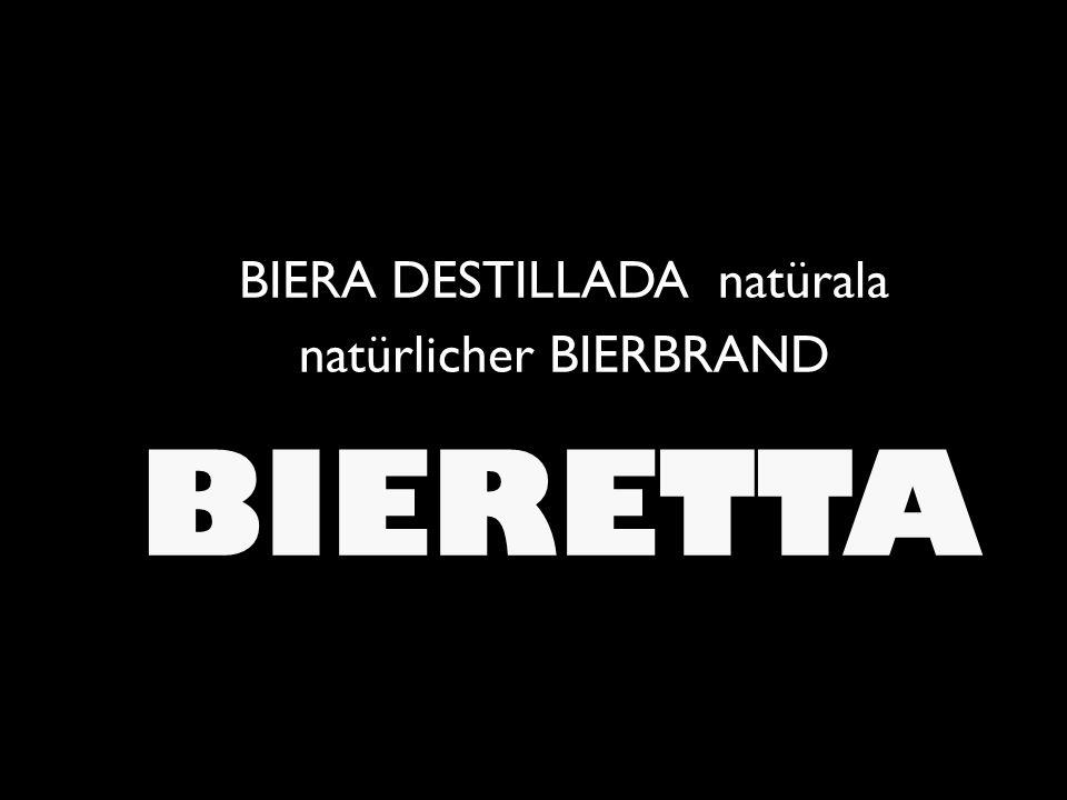 BIERA DESTILLADA natürala natürlicher BIERBRAND BIERETTA