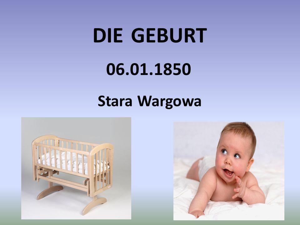 DIE GEBURT Stara Wargowa 06.01.1850
