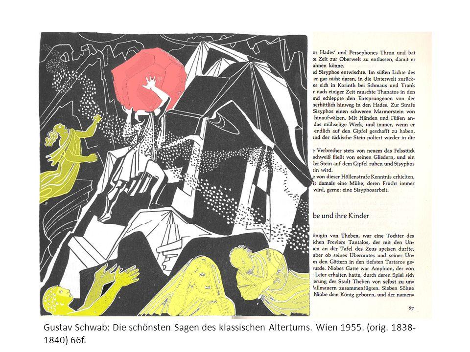 Gustav Schwab: Die schönsten Sagen des klassischen Altertums. Wien 1955. (orig. 1838- 1840) 66f.
